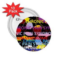 Chronic Pain Syndrome 2 25  Button (10 Pack) by FunWithFibro