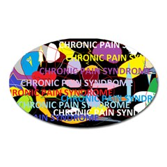 Chronic Pain Syndrome Magnet (oval) by FunWithFibro