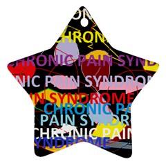 Chronic Pain Syndrome Star Ornament (two Sides) by FunWithFibro
