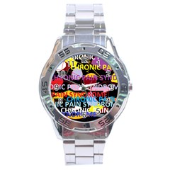 Chronic Pain Syndrome Stainless Steel Watch by FunWithFibro