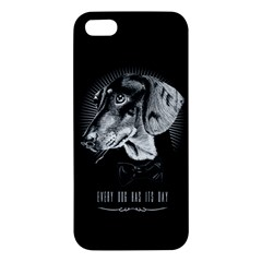 Every Dog Has Its Day Apple Iphone 5 Premium Hardshell Case