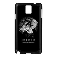 Every Dog Has Its Day Samsung Galaxy Note 3 N9005 Case (black) by Contest1761904