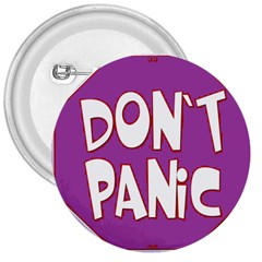 Purple Don t Panic Sign 3  Button by FunWithFibro