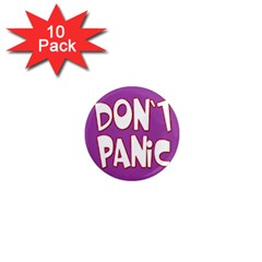 Purple Don t Panic Sign 1  Mini Button Magnet (10 Pack) by FunWithFibro