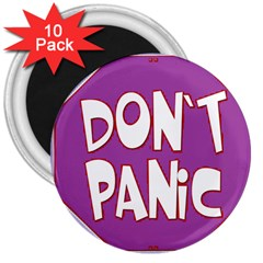 Purple Don t Panic Sign 3  Button Magnet (10 Pack) by FunWithFibro