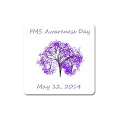 Fms Awareness 2014 Magnet (square) by FunWithFibro