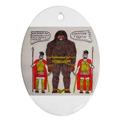 Big Foot & Romans Oval Ornament by creationtruth