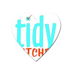 Tidy Bitcheslarge1 Fw Magnet (heart) by tidybitches