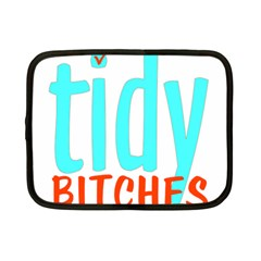 Tidy Bitcheslarge1 Fw Netbook Sleeve (small) by tidybitches