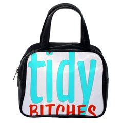 Tidy Bitcheslarge1 Fw Classic Handbag (one Side) by tidybitches