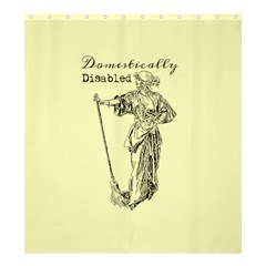Domestically Disabled Shower Curtain 66  X 72  (large) by StuffOrSomething