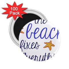 The Beach Fixes Everything 2 25  Button Magnet (100 Pack) by OneStopGiftShop