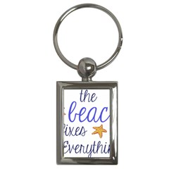 The Beach Fixes Everything Key Chain (rectangle)