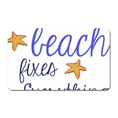 The Beach Fixes Everything Magnet (rectangular) by OneStopGiftShop