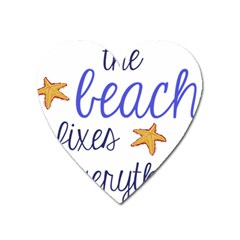 The Beach Fixes Everything Magnet (heart) by OneStopGiftShop