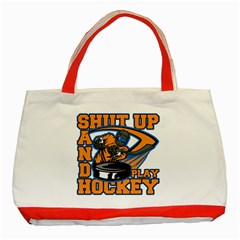 Shut Up And Play Hockey Classic Tote Bag (red)