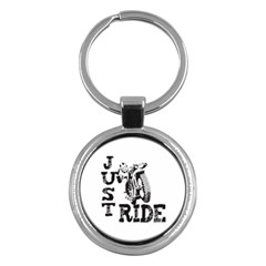 Black Just Ride Motorcycles Key Chain (round) by creationsbytom
