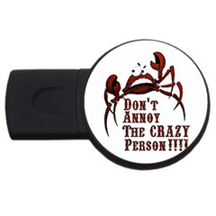 Crazy Person 4gb Usb Flash Drive (round) by ukbanter