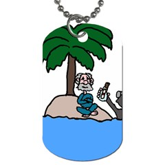Desert Island Humor Dog Tag (one Sided) by EricsDesignz