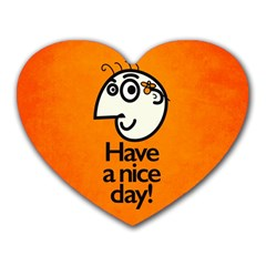 Have A Nice Day Happy Character Mouse Pad (heart)