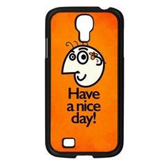 Have A Nice Day Happy Character Samsung Galaxy S4 I9500/ I9505 Case (black) by CreaturesStore