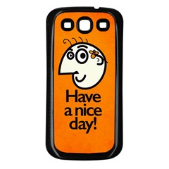 Have A Nice Day Happy Character Samsung Galaxy S3 Back Case (black)