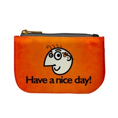 Have A Nice Day Happy Character Coin Change Purse by CreaturesStore