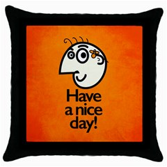Have A Nice Day Happy Character Black Throw Pillow Case by CreaturesStore