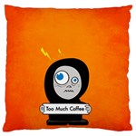 Orange Funny Too Much Coffee Large Cushion Case (Two Sided)  Back