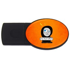 Orange Funny Too Much Coffee 4gb Usb Flash Drive (oval) by CreaturesStore