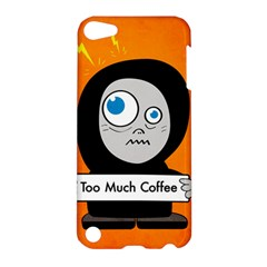 Orange Funny Too Much Coffee Apple Ipod Touch 5 Hardshell Case