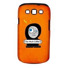 Orange Funny Too Much Coffee Samsung Galaxy S Iii Classic Hardshell Case (pc+silicone)