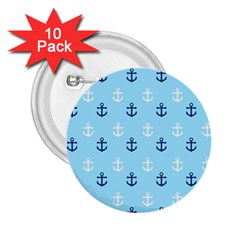 Anchors In Blue And White 2 25  Button (10 Pack) by StuffOrSomething