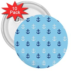 Anchors In Blue And White 3  Button (10 Pack) by StuffOrSomething