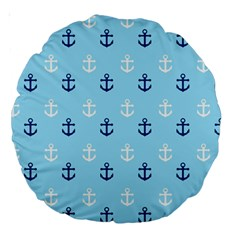 Anchors In Blue And White 18  Premium Round Cushion  by StuffOrSomething