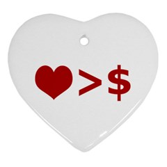 Love Is More Than Money Heart Ornament by dflcprints