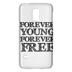 Forever Young Samsung Galaxy S5 Mini Hardshell Case  by AlfredFoxArt