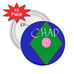 Chadart 2 25  Button (10 Pack) by crkanoff