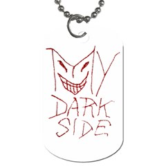My Dark Side Typographic Design Dog Tag (two-sided)