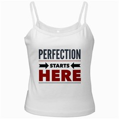Perfection Starts Here  White Spaghetti Tank by OCDesignss