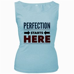 Perfection Starts Here  Women s Tank Top (baby Blue) by OCDesignss