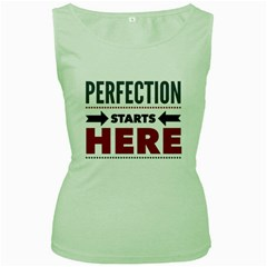 Perfection Starts Here  Women s Tank Top (green)