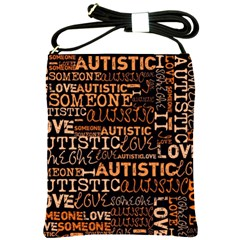 I Love Someone Autistic  Shoulder Sling Bag by OCDesignss