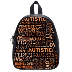 I Love Someone Autistic  School Bag (small) by OCDesignss