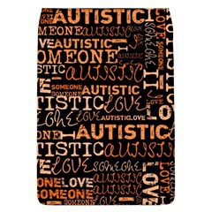 I Love Someone Autistic  Removable Flap Cover (large) by OCDesignss