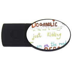 D0gaholic 2gb Usb Flash Drive (oval) by Contest1918526