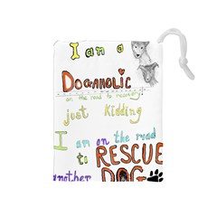 D0gaholic Drawstring Pouch (medium) by Rokinart