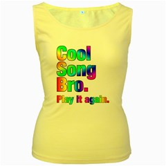 Cool Song Bro Colorful Women s Tank Top (yellow) by goodmusic