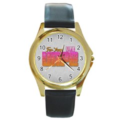 Vape For Your Life Abstract  Round Leather Watch (gold Rim)  by OCDesignss