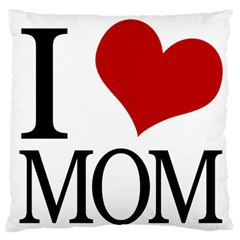 I Heart Mom Large Flano Cushion Case (one Side) by designedwithtlc